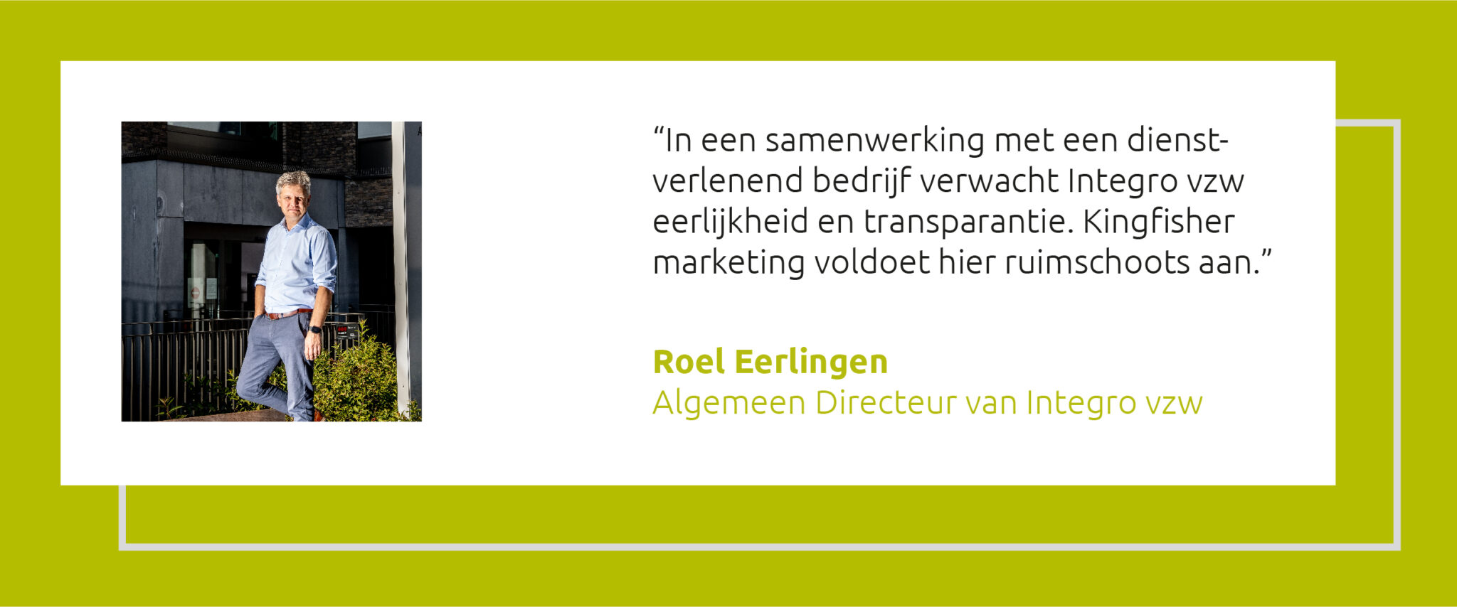 Quote Roel Eerlingen Integro vzw