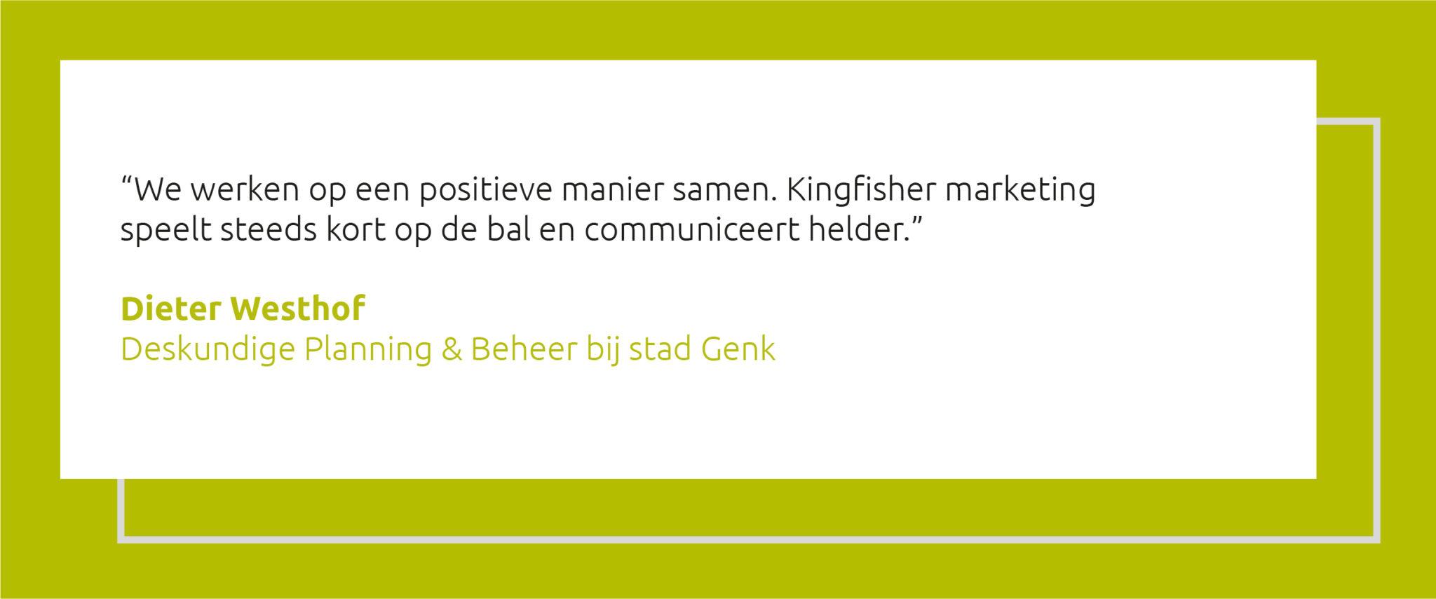 Quote Dieter Westhof stad Genk